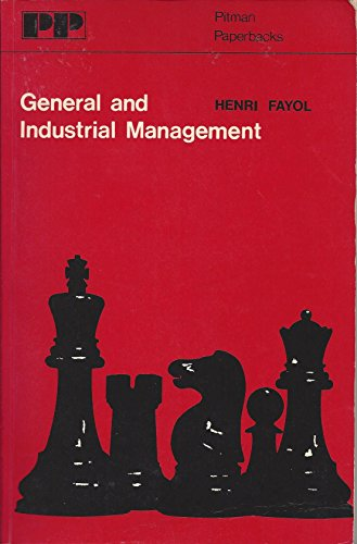 General and Industrial Management: Fayol, Henri