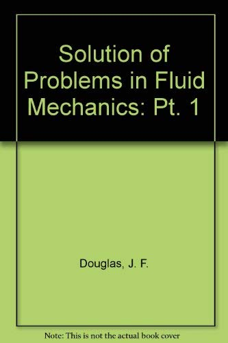 9780273408703: Solution of Problems in Fluid Mechanics: Pt. 1