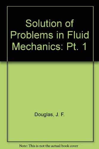9780273408703: Solution of Problems in Fluid Mechanics: Pt. 1