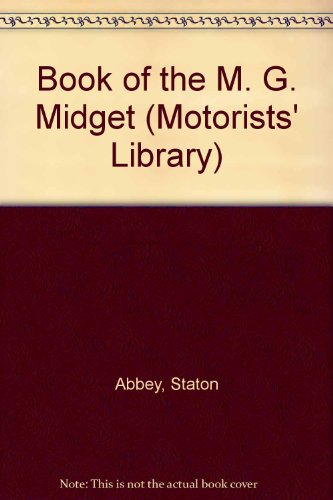 9780273409243: Book of the M. G. Midget (Motorists' Library)