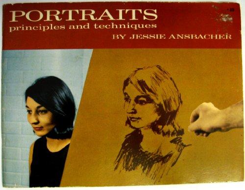 Portraits : Principles and Techniques: Ansbacher, Jessie