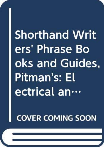 9780273410546: Shorthand Writers' Phrase Books and Guides, Pitman's: Electrical and Engineering