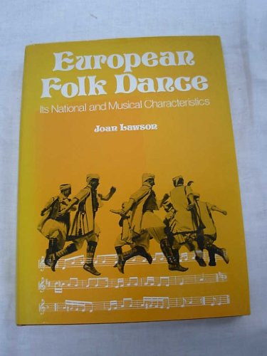 9780273412717: European Folk Dance: Its National and Musical Characteristics