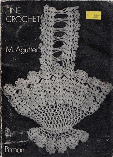 Fine Crochet: Agutter, Margaret