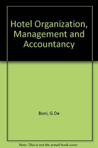 Hotel Organization, Management and Accountancy: Boni, G.De &