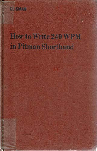 9780273417019: How to Write 240 w.p.m. in Pitman's Shorthand