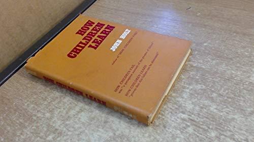 How children learn: Holt, John Caldwell