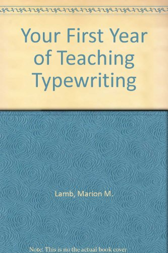 9780273423393: Your First Year of Teaching Typewriting
