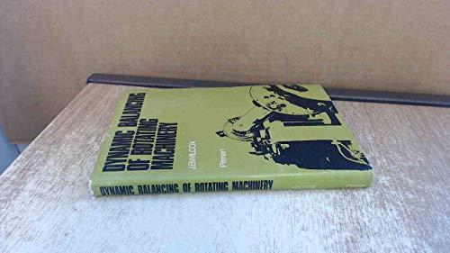 9780273429593: Dynamic Balancing of Rotating Machinery