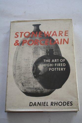 Stoneware and Porcelain: Rhodes, Daniel