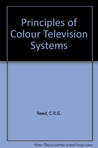 9780273434054: Principles of Colour Television Systems