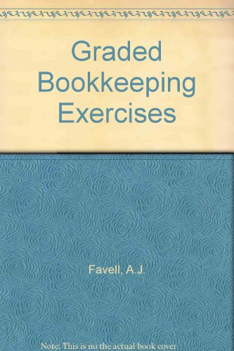 Graded Bookkeeping Exercises: Favell, A.J.