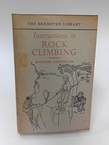 9780273487197: Instructions in Rock Climbing (Brompton Library)