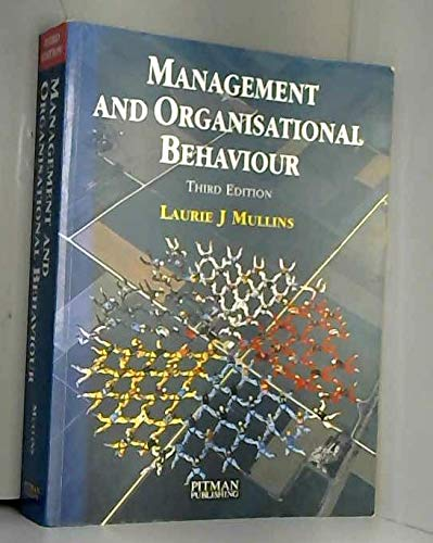 Management and Organisational Behaviour: Mullins, Laurie J.