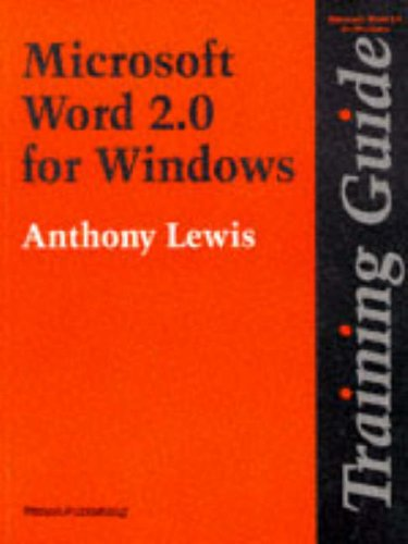 WORD for Windows: Version 2 (Training Guide) (0273600605) by Lewis, Anthony