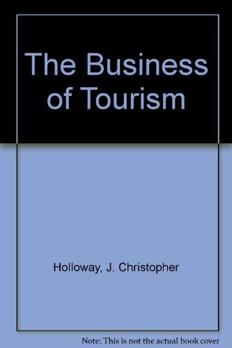 9780273601302: The Business of Tourism