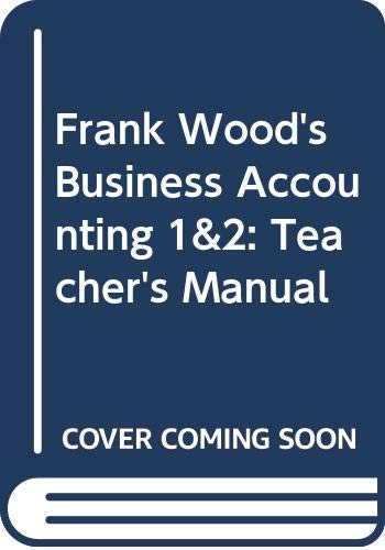 9780273601432: Frank Wood's Business Accounting 1&2: Teacher's Manual