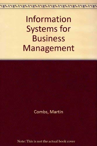 Information Systems for Business Management: Combs, Martin