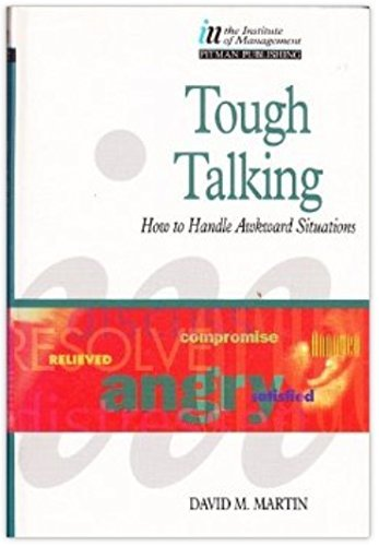 9780273601630: Tough Talking: How to Handle Awkward Situations (The Insitute of Management)