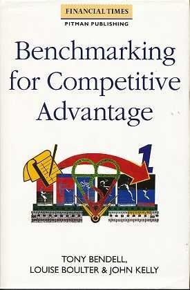9780273601685: Benchmarking for Competitive Advantage (Financial Times/Pitman Publishing)