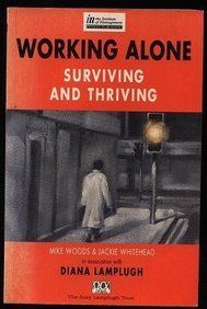 9780273601968: Working Alone: Surviving and Thriving (The Insitute of Management)