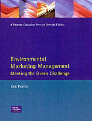 9780273602798: Environmental Marketing Management: Meeting the Green Challenge