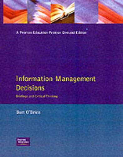 9780273602880: Information Management Decisions: Briefings and Critical Thinking
