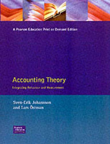 9780273605126: Accounting Theory: Integrating Behaviour and Measurement