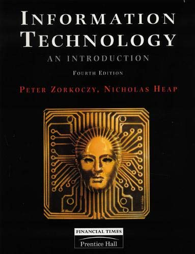 9780273605911: Information Technology: An Introduction