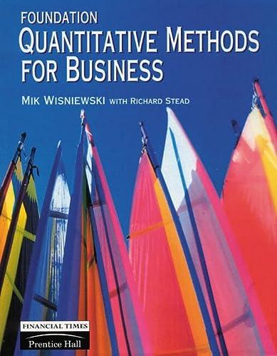 9780273607656: Foundation Quantitative Methods for Business