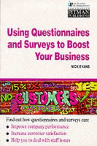 Using Questionnaires and Surveys to Boost Your Business: Nick Evans