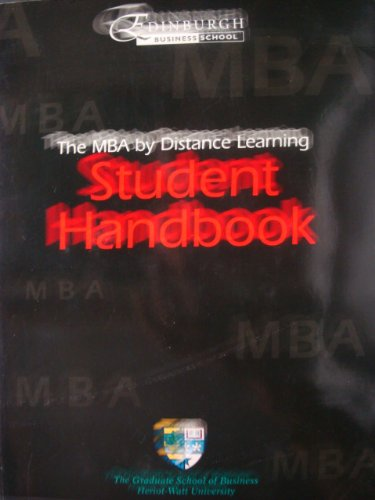 The MBA By Distance Learning: Student Handbook: Edinburgh Business School