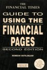 9780273612490: The Financial Times Guide to Using the Financial Pages (Financial Times Management Series)