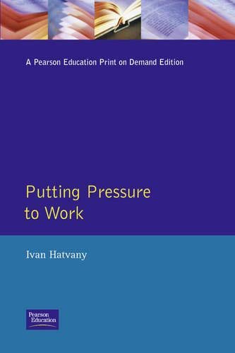 9780273614586: Putting Pressure to Work: How to Manage Stress and Harness Positive Tension (IM)