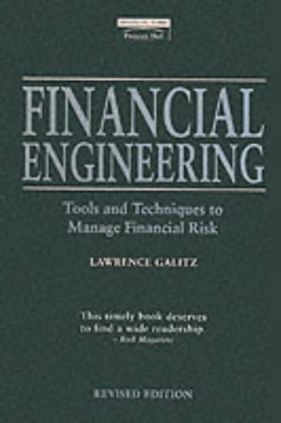 9780273615927: Financial Engineering: Tools and Techniques to Manage Financial Risk (Financial Times Series)