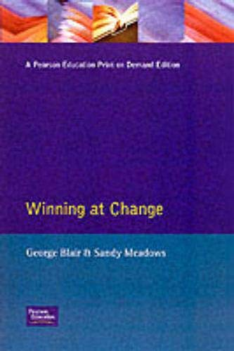 9780273615958: Winning at Change: How to Make Change Work for You