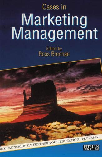 9780273616948: Cases in Marketing Management