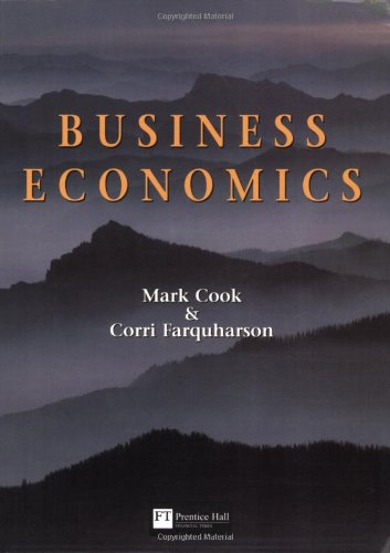 9780273617136: Business Economics: An Applied Perspective