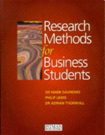 saunders lewis thornhill Research methods for business students, 4th edition  mark saunders, philip lewis, adrian thornhill, martin jenkins and darren bolton learning outcomes.