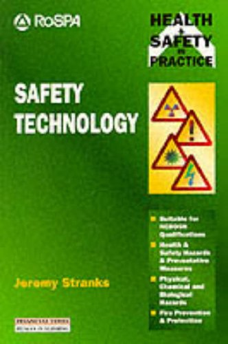 9780273622239: Safety Technology: Health and Safety in Practice (Health & Safety in Practice)