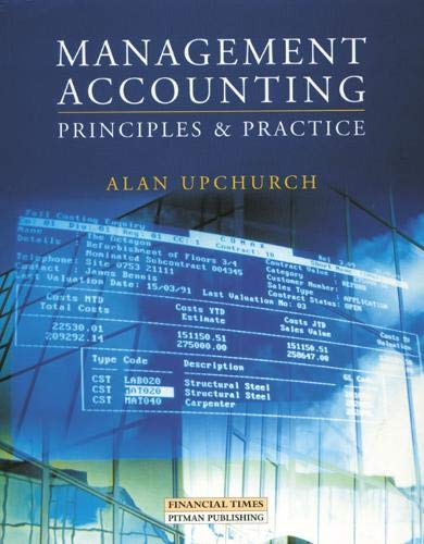 9780273622260: Management Accounting: Principles & Practice