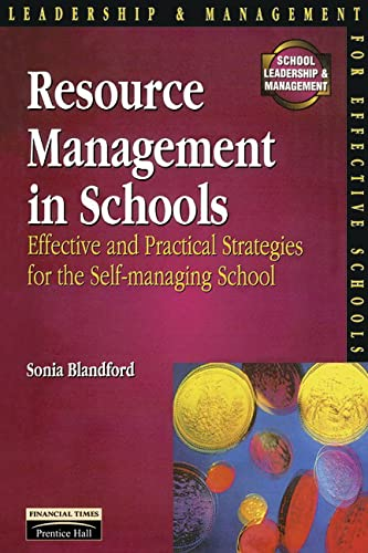 9780273624110: Resource Management in Schools: Effective and Practical Strategies for the Self-Managing School (Schools Management Solutions)