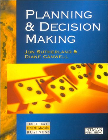 9780273625100: Planning and Decision Making (HNC/D Modular)