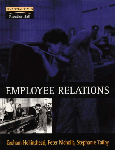 Employee Relations: A Contemporary Perspective: Mr Graham Hollinshead,
