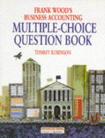 Frank Wood's Business Accounting MCQ Book: Multiple: Robinson, Tommy