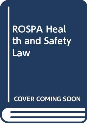 9780273625858: Health and Safety Law (Health & safety in practice)