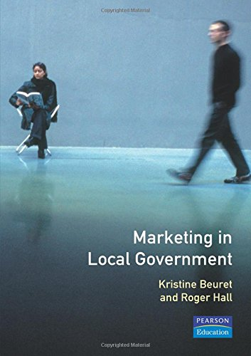 9780273626169: Marketing in Local Government (Managing Local Government)