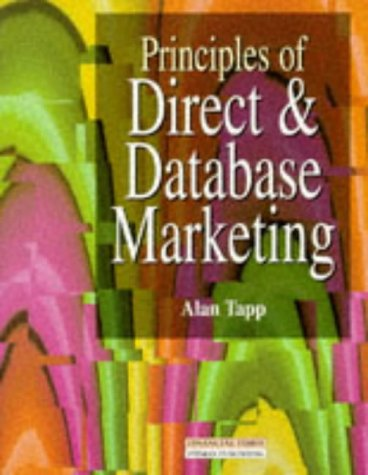 9780273627173: Principles of Direct and Database Marketing