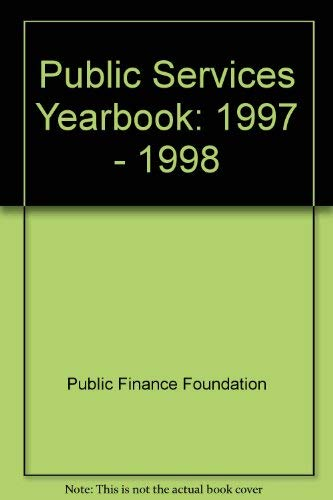 Public Services Yearbook, 1997-1998: Jackson, Peter M.; Lavender; Michaela (eds.)