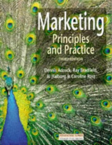 Marketing: Principles and Practice: Adcock, Dennis and